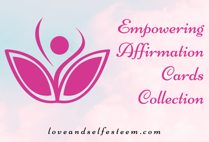 Empowering Affirmation Cards Collection